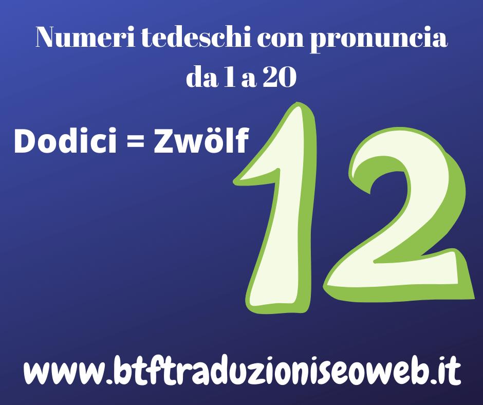 dodici zwölf
